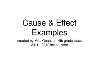 Cause & Effect Examples