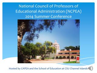National  Council of Professors of Educational Administration  (NCPEA)  2014  Summer Conference