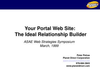 Your Portal Web Site: The Ideal Relationship Builder