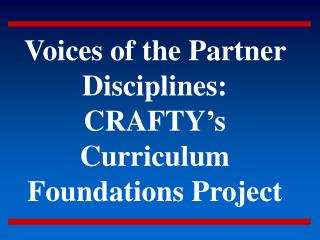 Voices of the Partner Disciplines: CRAFTY's Curriculum Foundations Project