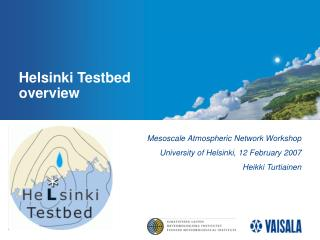 Helsinki Testbed overview