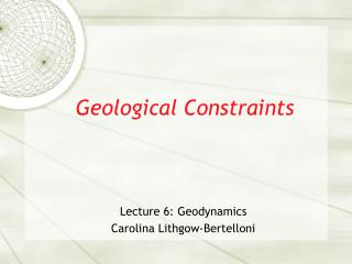 Geological Constraints