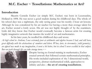 M.C. Escher ~ Tessellations: Mathematics or Art? Introduction