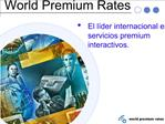 World Premium Rates