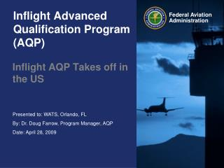 Inflight Advanced Qualification Program (AQP)