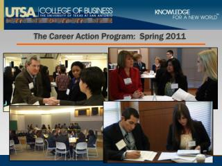 The Career Action Program:  Spring 2011