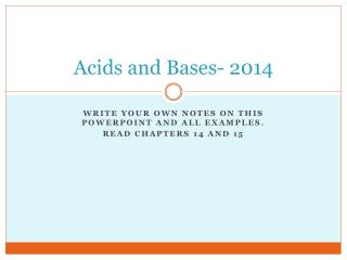 Acids and Bases- 2014