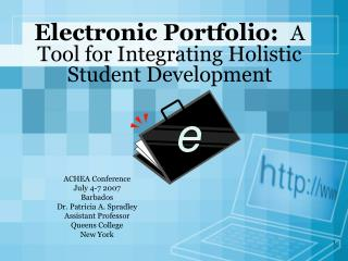 Electronic Portfolio:   A Tool for Integrating Holistic Student Development