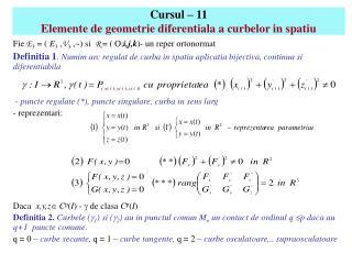Cursul – 11 Elemente de geometrie diferentiala a curbelor in spatiu