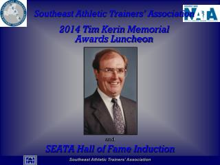 Southeast Athletic Trainers' Association 2014 Tim  Kerin  Memorial Awards Luncheon and
