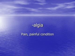-algia