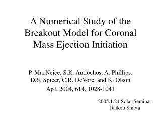 A Numerical Study of the Breakout Model for Coronal Mass Ejection Initiation