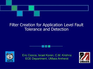 Filter Creation for Application Level Fault Tolerance and Detection