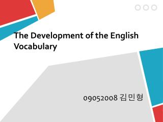The Development of the English Vocabulary