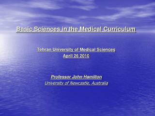 Basic Sciences in the Medical Curriculum