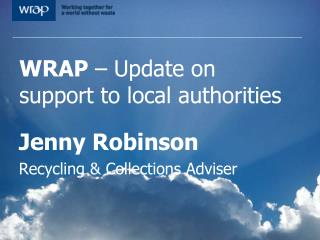 WRAP  – Update on support to local authorities