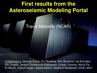 Travis Metcalfe (NCAR)