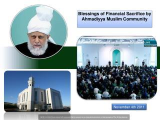 Blessings of Financial Sacrifice by Ahmadiyya Muslim Community