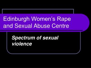 Edinburgh Women's Rape and Sexual Abuse Centre