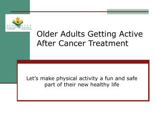 Older Adults Getting Active After Cancer Treatment