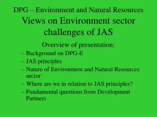 DPG – Environment and Natural Resources Views on Environment sector challenges of JAS