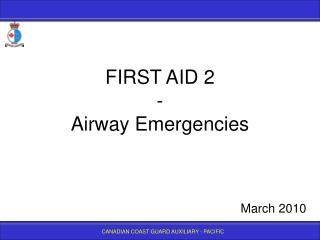 FIRST AID 2  - Airway Emergencies