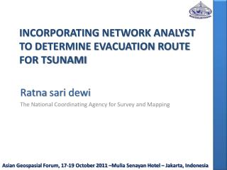 Incorporating network analyst to determine evacuation route for tsunami