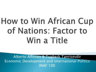 How to Win African Cup of Nations: Factor to Win a Title