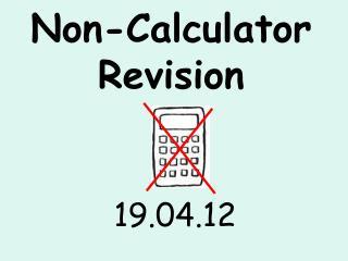 Non-Calculator Revision