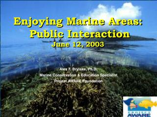 Enjoying Marine Areas:  Public Interaction June 12, 2003