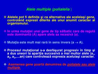Alele multiple (polialelia )
