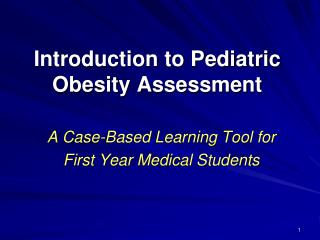 Introduction to Pediatric Obesity Assessment