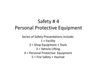Safety # 4 Personal Protective Equipment