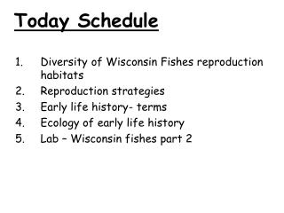 Diversity of Wisconsin Fishes reproduction habitats Reproduction strategies