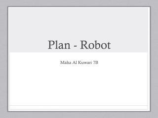 Plan - Robot
