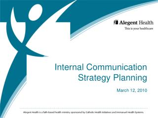 Internal Communication Strategy Planning March 12, 2010