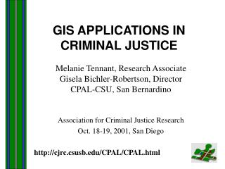 GIS APPLICATIONS IN  CRIMINAL JUSTICE