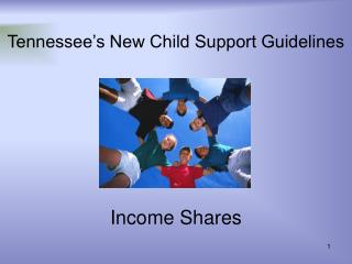 Tennessee's New Child Support Guidelines