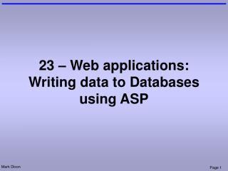 23 – Web applications: Writing data to Databases using ASP