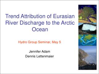 Trend Attribution of Eurasian River Discharge to the Arctic Ocean