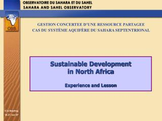 Sustainable Development  in North Africa Experience and Lesson