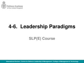 4-6.  Leadership Paradigms