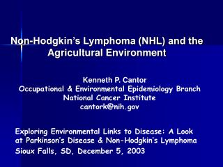 Non-Hodgkin's Lymphoma (NHL) and the Agricultural Environment