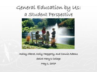 General Education by  U s: a Student Perspective