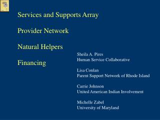 Services and Supports Array Provider Network Natural Helpers Financing