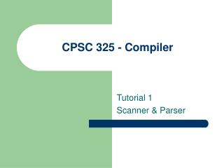CPSC 325 - Compiler