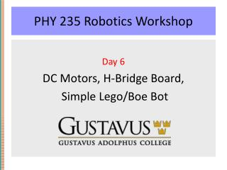PHY 235 Robotics Workshop