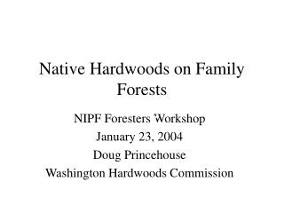 Native Hardwoods on Family Forests