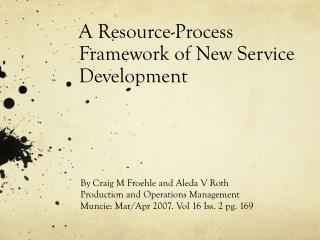 A Resource-Process Framework of New Service Development