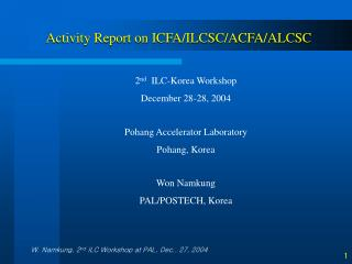 Activity Report on ICFA/ILCSC/ACFA/ALCSC